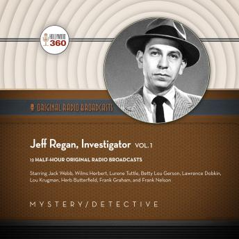 Jeff Regan, Investigator, Hollywood 360