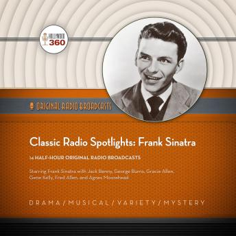 Classic Radio Spotlights: Frank Sinatra, Hollywood 360