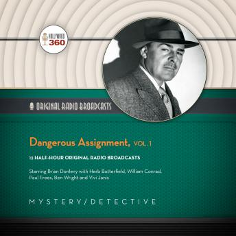 Dangerous Assignment Vol.1, Hollywood 360