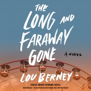 Long and Faraway Gone, Lou Berney