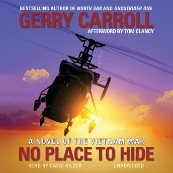 No Place to Hide: A Novel of the Vietnam War