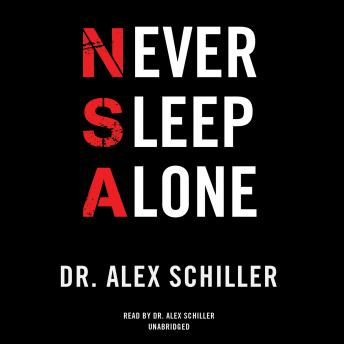 Never Sleep Alone, Dr. Alex Schiller
