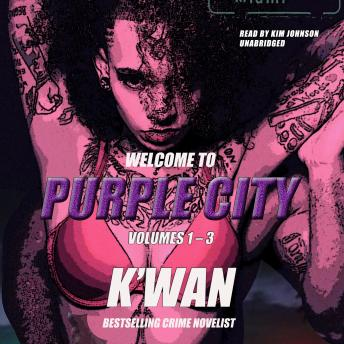 Purple City, K'wan