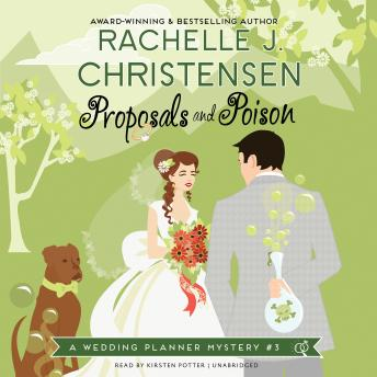 Proposals and Poison: A Wedding Planner Mystery #3