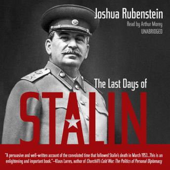 Last Days of Stalin, Joshua Rubenstein