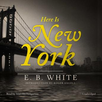 Here Is New York, E. B. White