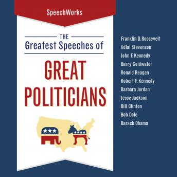 Greatest Speeches of Great Politicians, Various Authors
