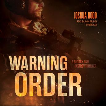 Warning Order: A Search and Destroy Thriller