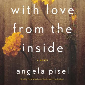 With Love from the Inside, Angela Pisel