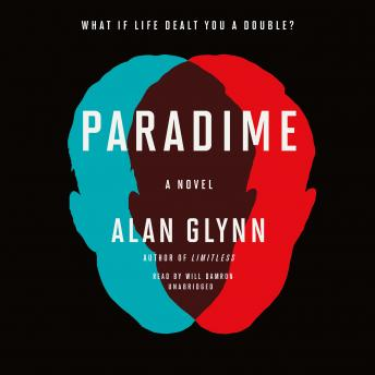 Paradime: A Novel, Alan Glynn