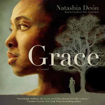 Grace: A Novel, Natashia Deón