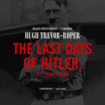 Last Days of Hitler, 7th Edition, Hugh Trevor-Roper