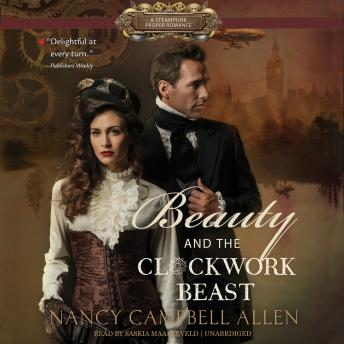 Beauty and the Clockwork Beast, Nancy Campbell Allen