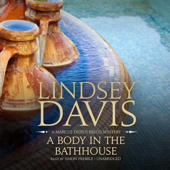 Body in the Bathhouse, Lindsey Davis
