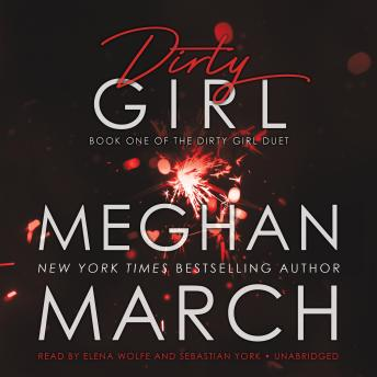 Dirty Girl, Meghan March