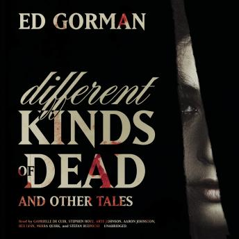 Different Kinds of Dead, and Other Tales, Ed Gorman
