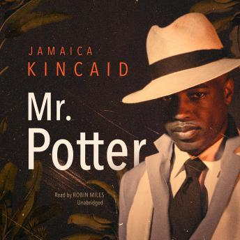 Mr. Potter, Jamaica Kincaid