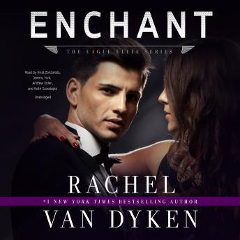 Enchant: An Eagle Elite Novella, Rachel Van Dyken