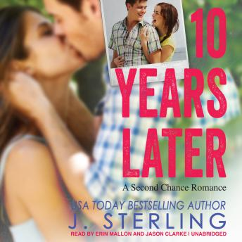 Download 10 Years Later: A Second Chance Romance by J. Sterling
