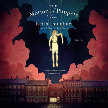 The Motion of Puppets, Keith Donohue