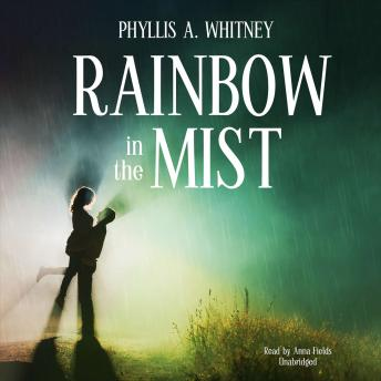 Rainbow in the Mist, Phyllis A. Whitney