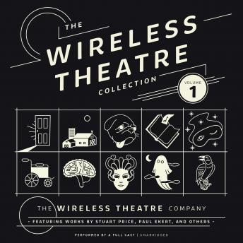 Download Wireless Theatre Collection, Vol. 1 by The Wireless Theatre Company