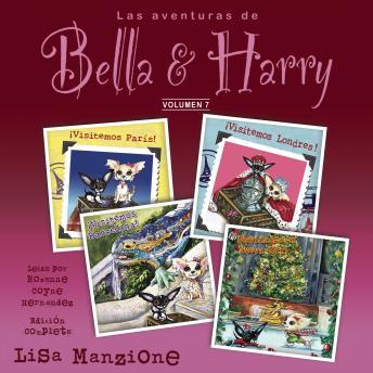Las Aventuras de Bella & Harry, Vol. 7: Let's Visit Paris!, Let's Visit London!, Let's Visit Barcelo