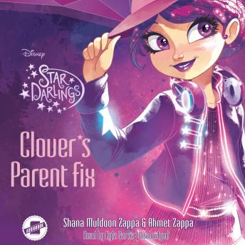 Clover's Parent Fix, Shana Muldoon Zappa, Ahmet Zappa