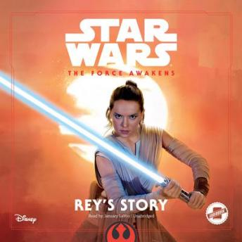 Star Wars the Force Awakens: Rey's Story, Elizabeth Schaefer