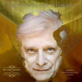 City on the Edge of Forever, Harlan Ellison