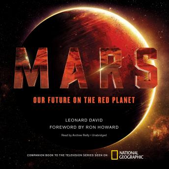 Mars: Our Future on the Red Planet, Leonard David