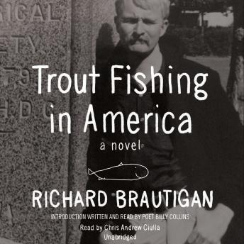 Trout Fishing in America: A Novel, Richard Brautigan