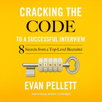 Cracking the Code to a Successful Interview: 15 Insider Secrets from a Top-Level Recruiter