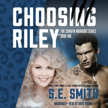 Choosing Riley, S. E. Smith