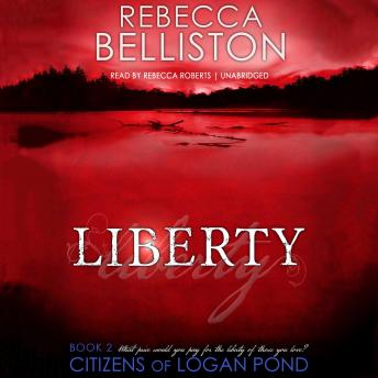 Liberty, Rebecca Belliston