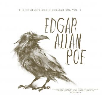 Edgar Allan Poe: The Complete Audio Collection, Vol. 1