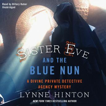 Sister Eve and the Blue Nun, Lynne Hinton