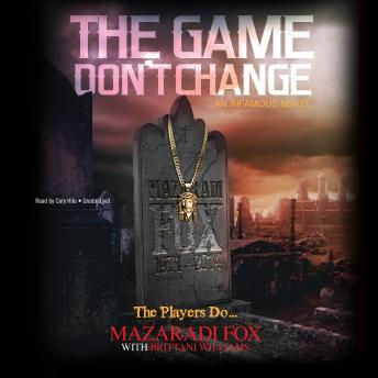Game Don't Change, Mazaradi Fox