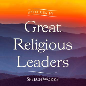 Speeches by Great Religious Leaders, Speechworks