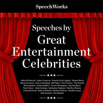 Speeches by Great Entertainment Celebrities, Various Entertainers