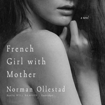 French Girl with Mother: A Novel