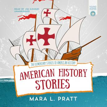 Download American History Stories: 200 Elementary Stories of American History by Mara L. Pratt
