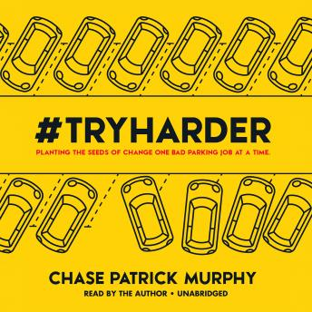 #TryHarder, Audio book by Chase Patrick Murphy
