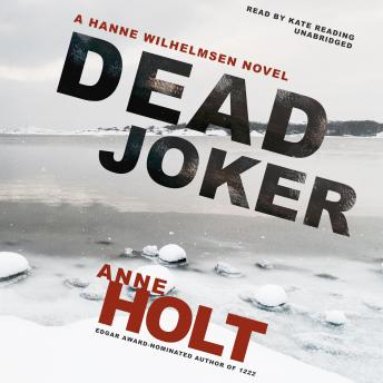 Dead Joker, Anne Holt
