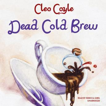 Dead Cold Brew, Cleo Coyle