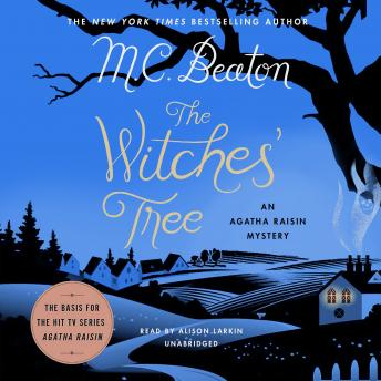 Witches' Tree: An Agatha Raisin Mystery, M.C. Beaton
