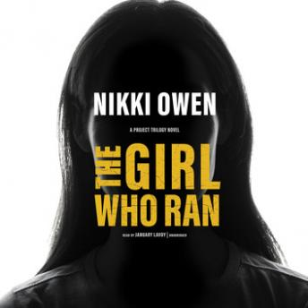 Girl Who Ran, Nikki Owen