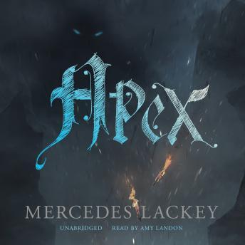 Apex, Mercedes Lackey