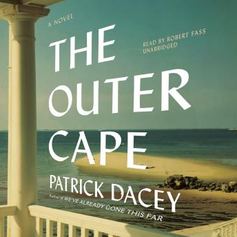Outer Cape: A Novel, Patrick Dacey