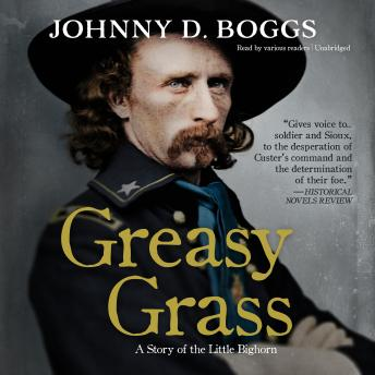Greasy Grass: A Story of the Little Bighorn